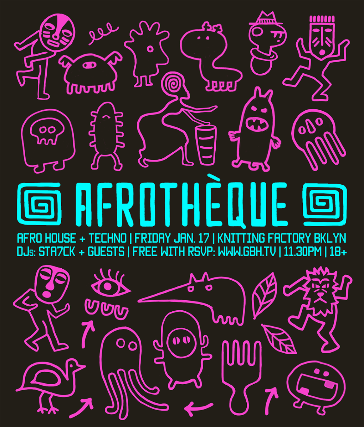 Afrothèque - Afro House and Techno at Knitting Factory