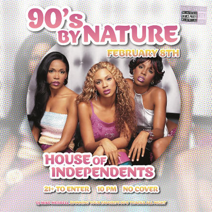 90s By Nature Dance Party at House of Independents