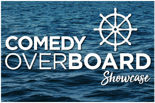 Comedy Overboard ft. Andy Woodhull, Hunter Hill, Bo Johnson, Cory Michaelis, Julia Austin, Tyler Boeh, and more!