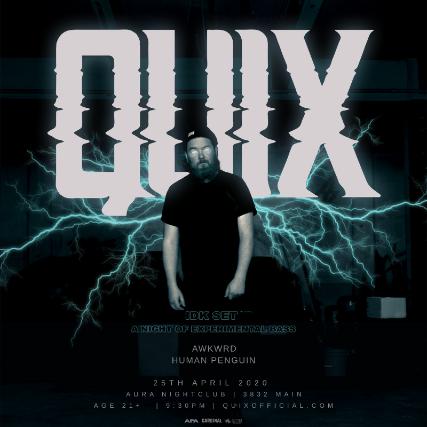 Aura presents:  QUIX - IDK Tour at Aura