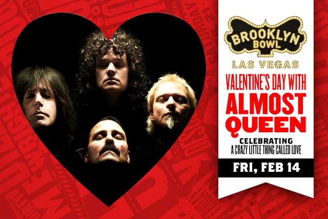 Valentines Day with Almost Queen