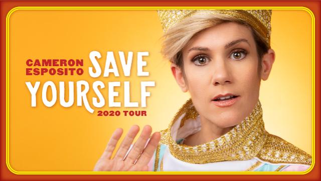 Cameron Esposito: Save Yourself Tour
