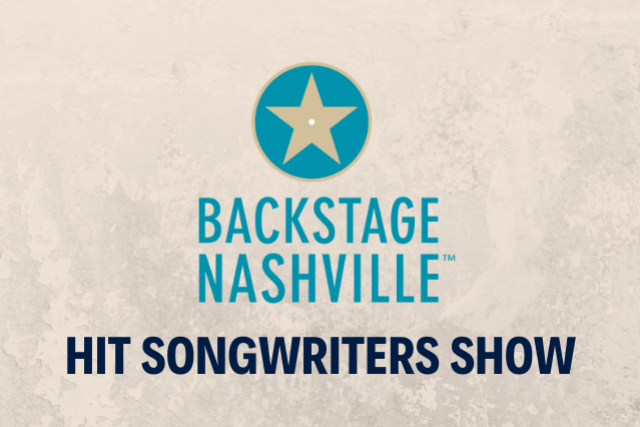 BACKSTAGE NASHVILLE! VIP DAYTIME HIT SONGWRITERS SHOW
