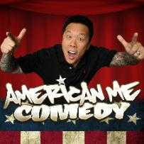 American Me Comedy