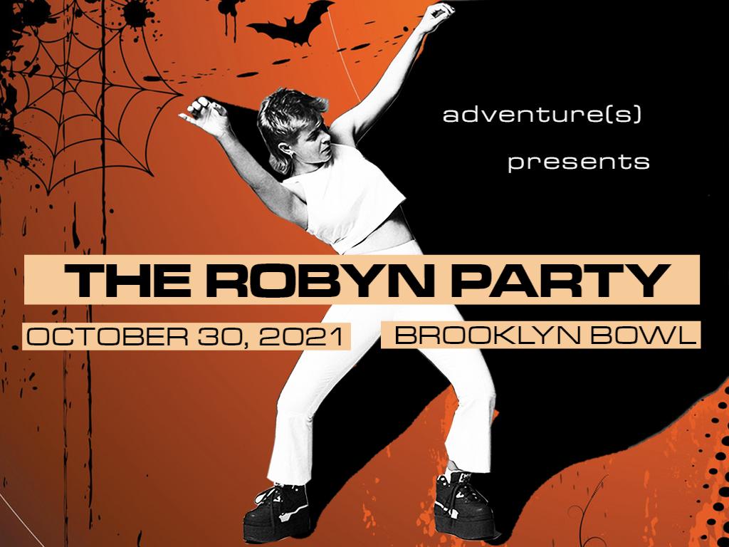 The Robyn Party: Robyn-O-Ween Brooklyn!