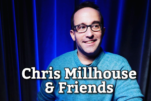 Chris Millhouse & Friends