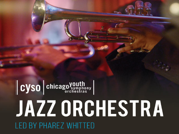 Chicago Youth Symphony Orchestra: Jazz Combo Groups