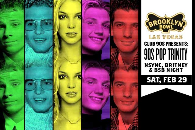 90s Pop Trinity: NSYNC, Britney & BSB Night