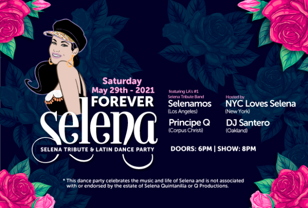More Info for Forever Selena - Selena Tribute and Latin Dance Party