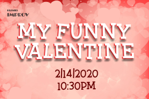 My Funny Valentine w/ Neal Brennan, Jamie Lee, Jeremy Hotz, Tom Rhodes, Omid Singh, Jose Maestas and more!