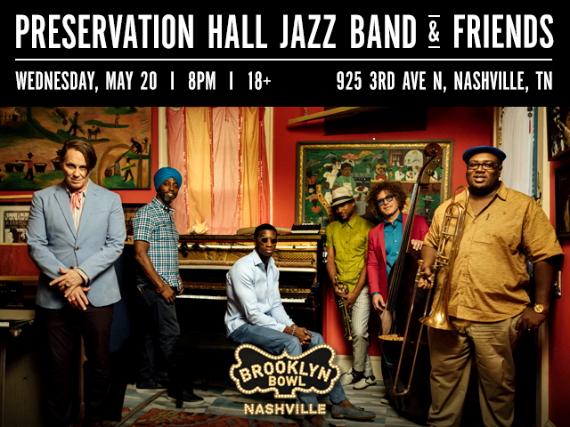 More Info for Preservation Hall Jazz Band & Friends