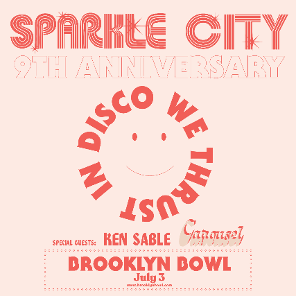 More Info for Sparkle City Disco 9th Anniversary Party