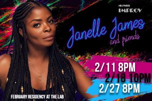 Janelle James & Friends!