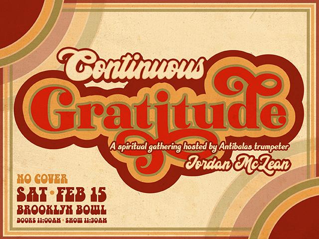 Continuous Gratitude: A spiritual gathering hosted by Antibalas trumpeter Jordan McLean