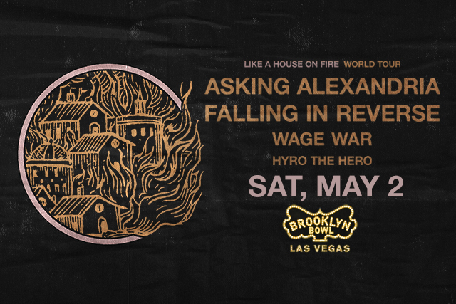 ***POSTPONED - DATE / TIME TBA *** Asking Alexandria and Falling In Reverse with Wage War