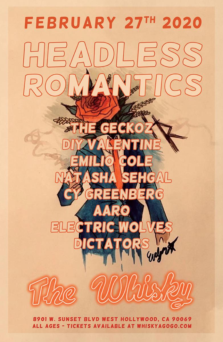 Headless Romantics, The Geckoz, DIY Valentine, Emilio Cole, Natasha Sehgal, Majority Rules, AARO, Electric Wolves, Dictators