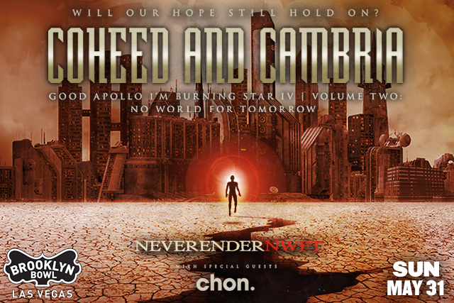 ***CANCELLED *** Coheed and Cambria - Neverender: NWFT w/ special guest Chon