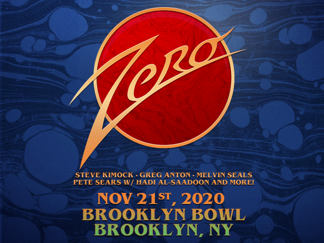 Zero: Steve Kimock, Greg Anton, Melvin Seals, Pete Sears w/ Hadi Al-Saadoon and more!