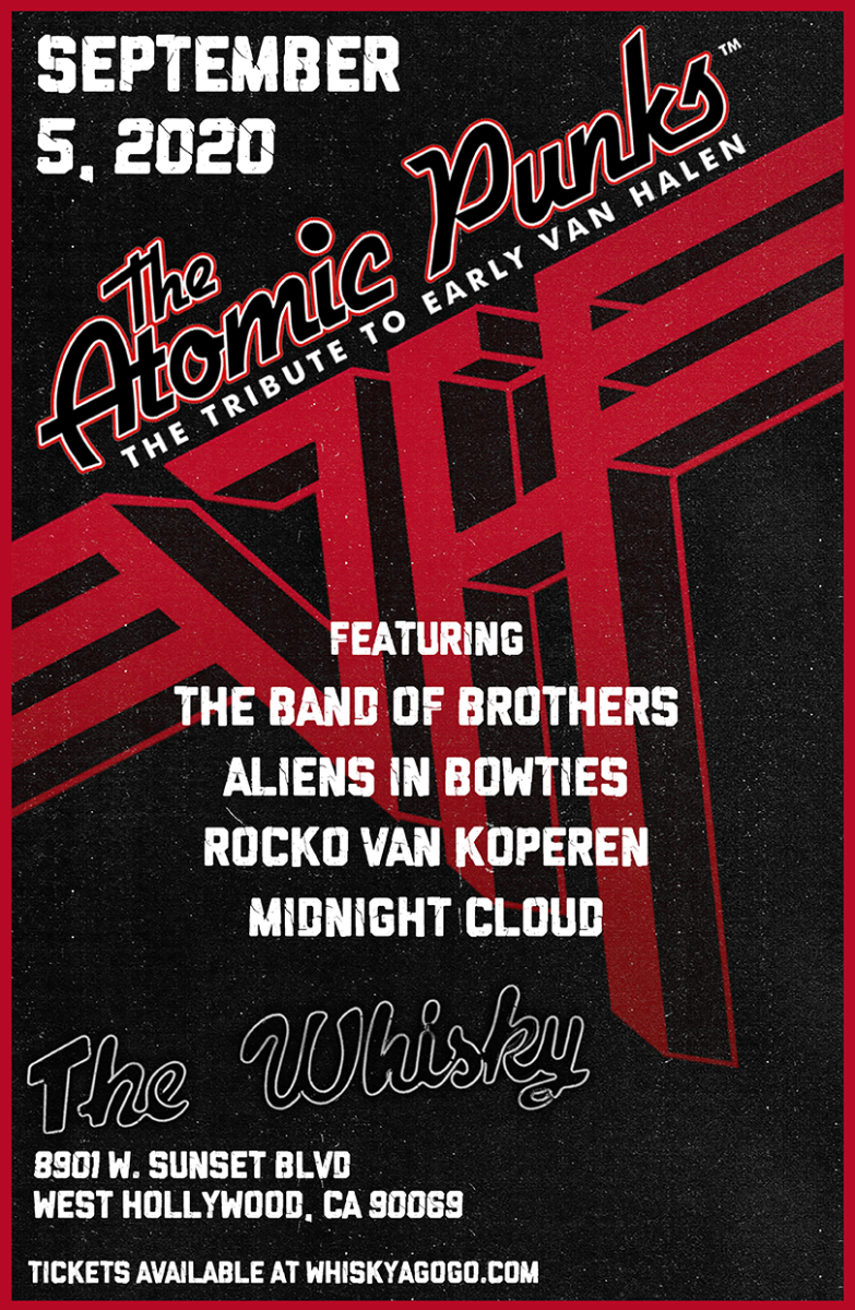 The  Atomic Punks - Van Halen Tribute, The Band Of Brothers, Aliens In Bowties, Rocko Van Köperen, Midnight Cloud