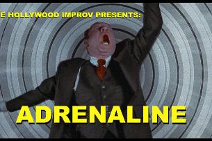 Adrenaline: Bryan Vokey, Kurt Metzger, JF Harris, Tommy Johnagin, Jessica Michelle Singleton, Hannah Einbinder, Bruce Gray, Ramsey Badawi, Monarey Martinez, and more!