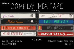 Comedy Mixtape! Lara Beitz, Daniel Weingarten, Irene Tu, Mekki Leeper, Brian Simpson, Ian Harvie, Michael Longfellow, David Yates, and more!