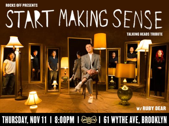 More Info for Start Making Sense: Talking Heads Tribute