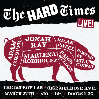 EVENT CANCELLED: The Hard Times ft. Adam Conover, Jonah Ray, Marlena Rodriguez, Paige Weldon, Milan Patel, and more!