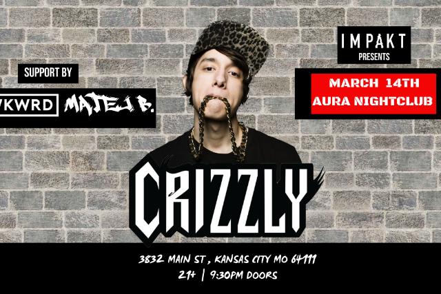 Aura presents:  Crizzly at Aura