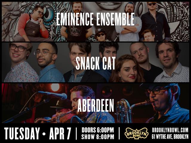 Eminence Ensemble + Snack Cat + Aberdeen
