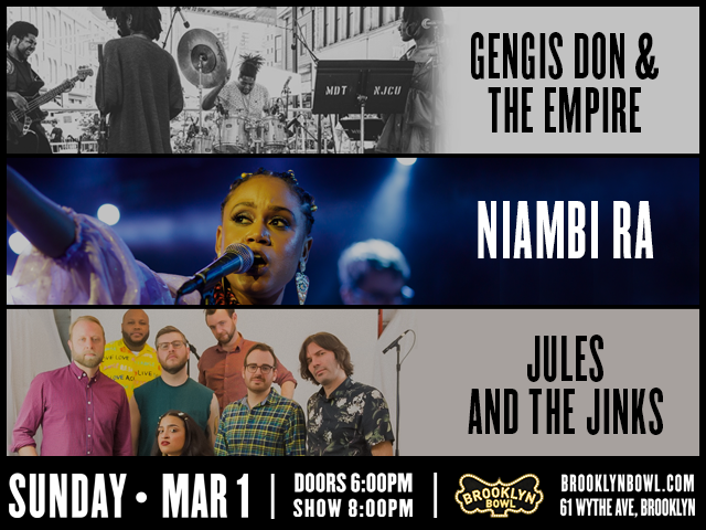 Gengis Don & The Empire + Niambi Ra + Jules and The Jinks