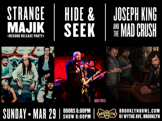 More Info for Strange Majik (Album Release) + Hide & Seek + Joseph King and the Mad Crush