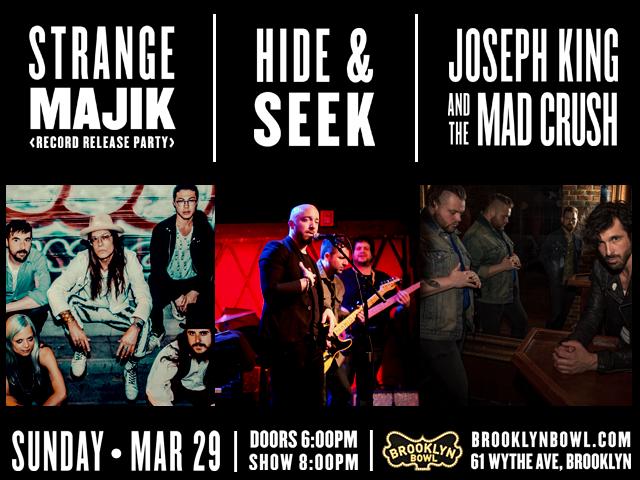 Strange Majik (Album Release) + Hide & Seek + Joseph King and the Mad Crush