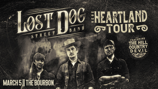 Lost Dog Street Band at Bourbon Theatre