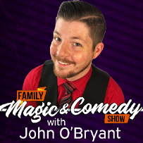 Family Magic & Comedy For All Ages with John O'Bryant