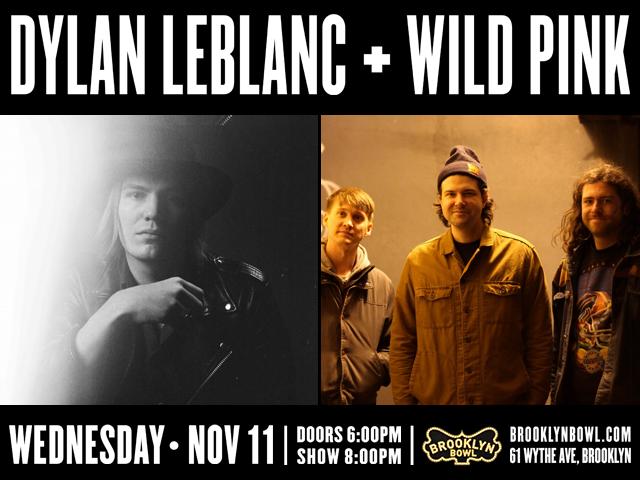 Dylan LeBlanc + Wild Pink