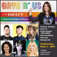 Gays R Us! Andrew Johnston, Irene Tu, Sarah Hyland-Rosenstein, Dana Goldberg, Pete Zias & Melinda Hill hosted by Bridget McManus!