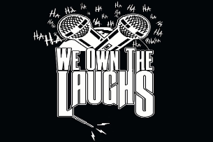 We Own The Laughs