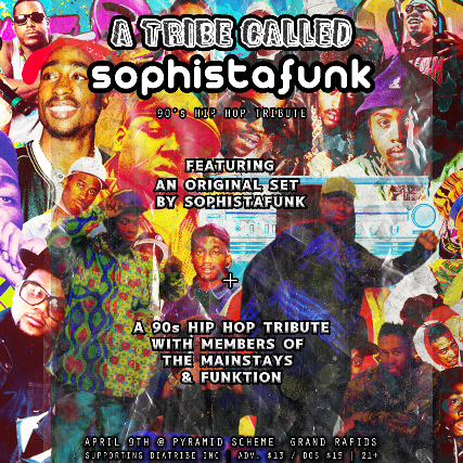 A Tribe Called Sophistafunk w/ Lady Ace Boogie