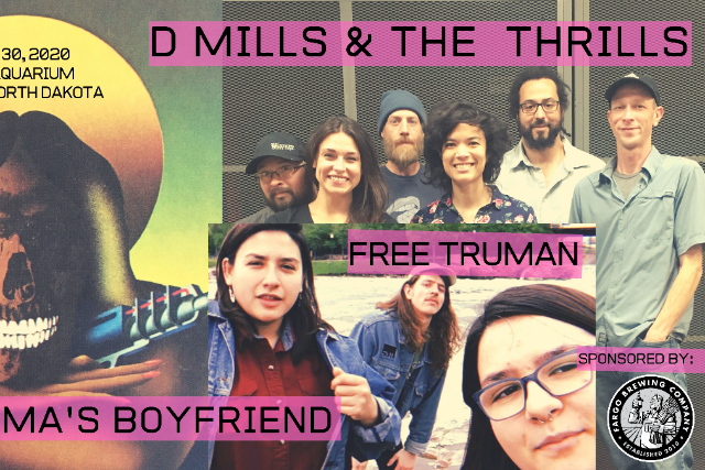 D Mills & The Thrills, Gramma's Boyfriend, Free Truman