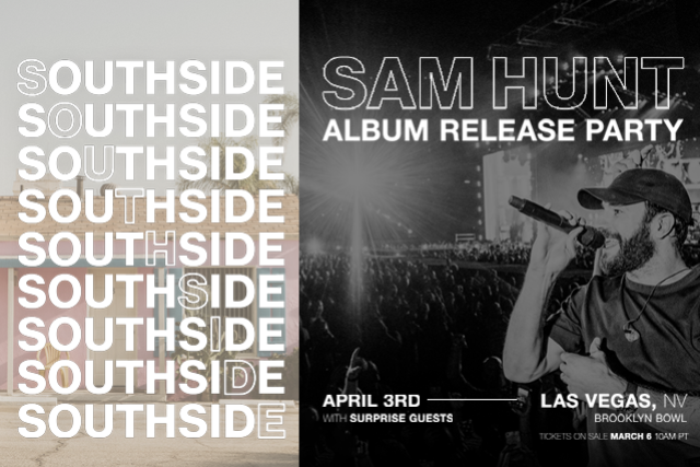 More Info for CANCELLED - Sam Hunt 'SOUTHSIDE' Album Release Party