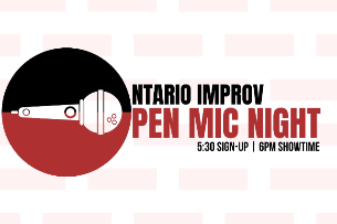 EVENT CANCELLED - Ontario Improv Open Mic Night