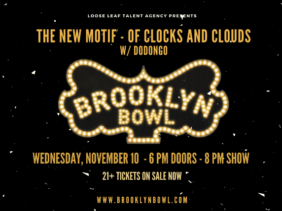 More Info for The New Motif + Of Clocks and Clouds with special guest Coach Z