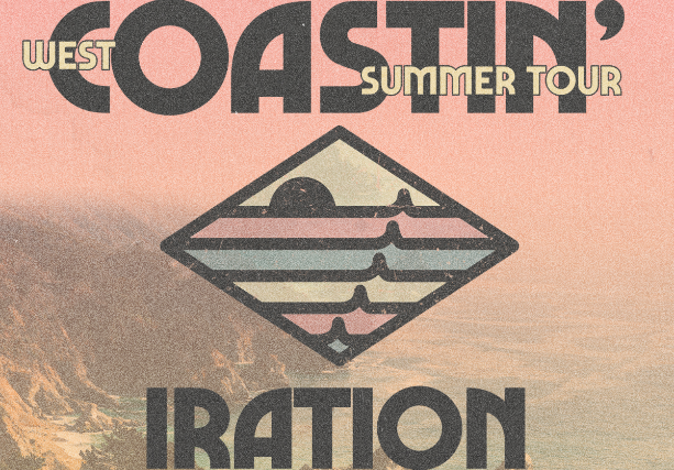 IRATION – Coastin' Summer Tour with Tribal Seeds and special guests TBA