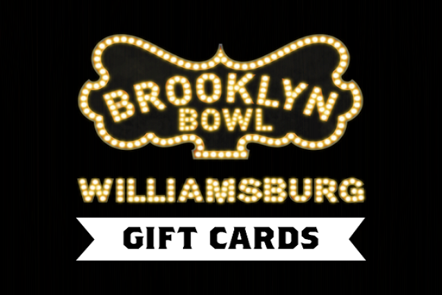 Brooklyn Bowl Gift Card