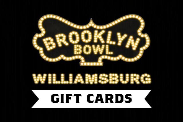 Brooklyn Bowl Gift Card
