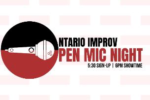 EVEN CANCELLED - Ontario Improv Open Mic Night