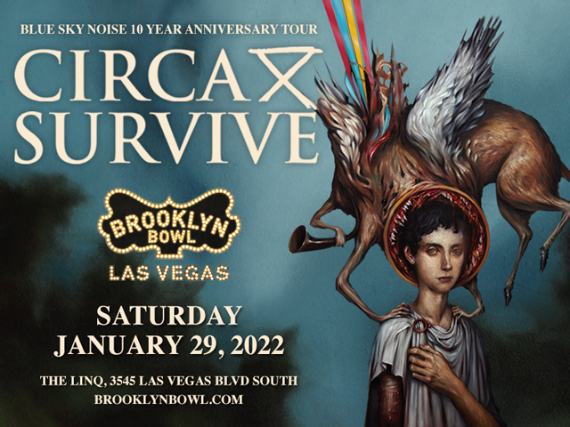 More Info for Circa Survive: Blue Sky Noise 10 Year Anniversary Tour