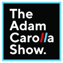 THE ADAM CAROLLA SHOW LIVE PODCAST