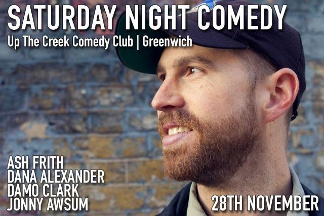 Saturday Night Comedy Sat 28 Nov