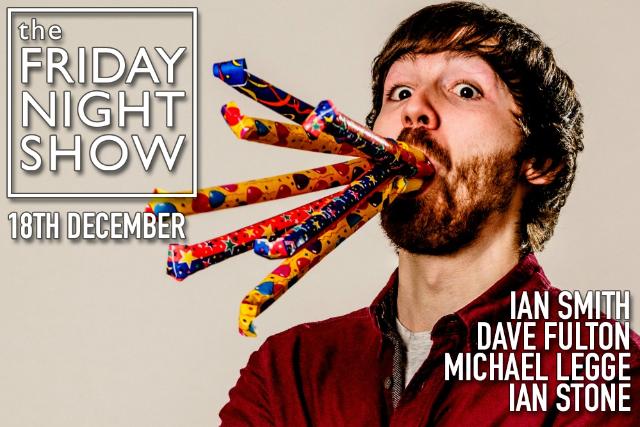 The Friday Night Show Fri 18 Dec